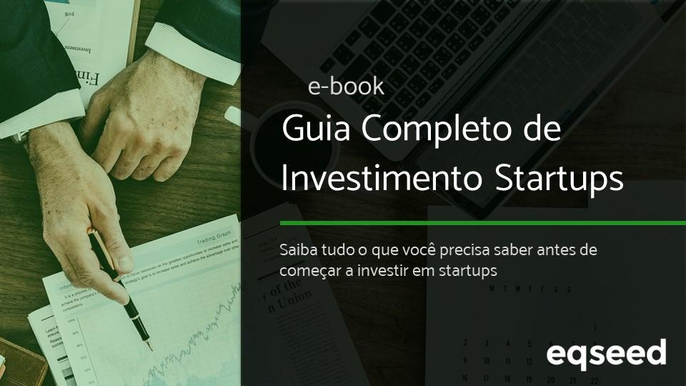 E-book: Guia Completo de Investimentos em Startups