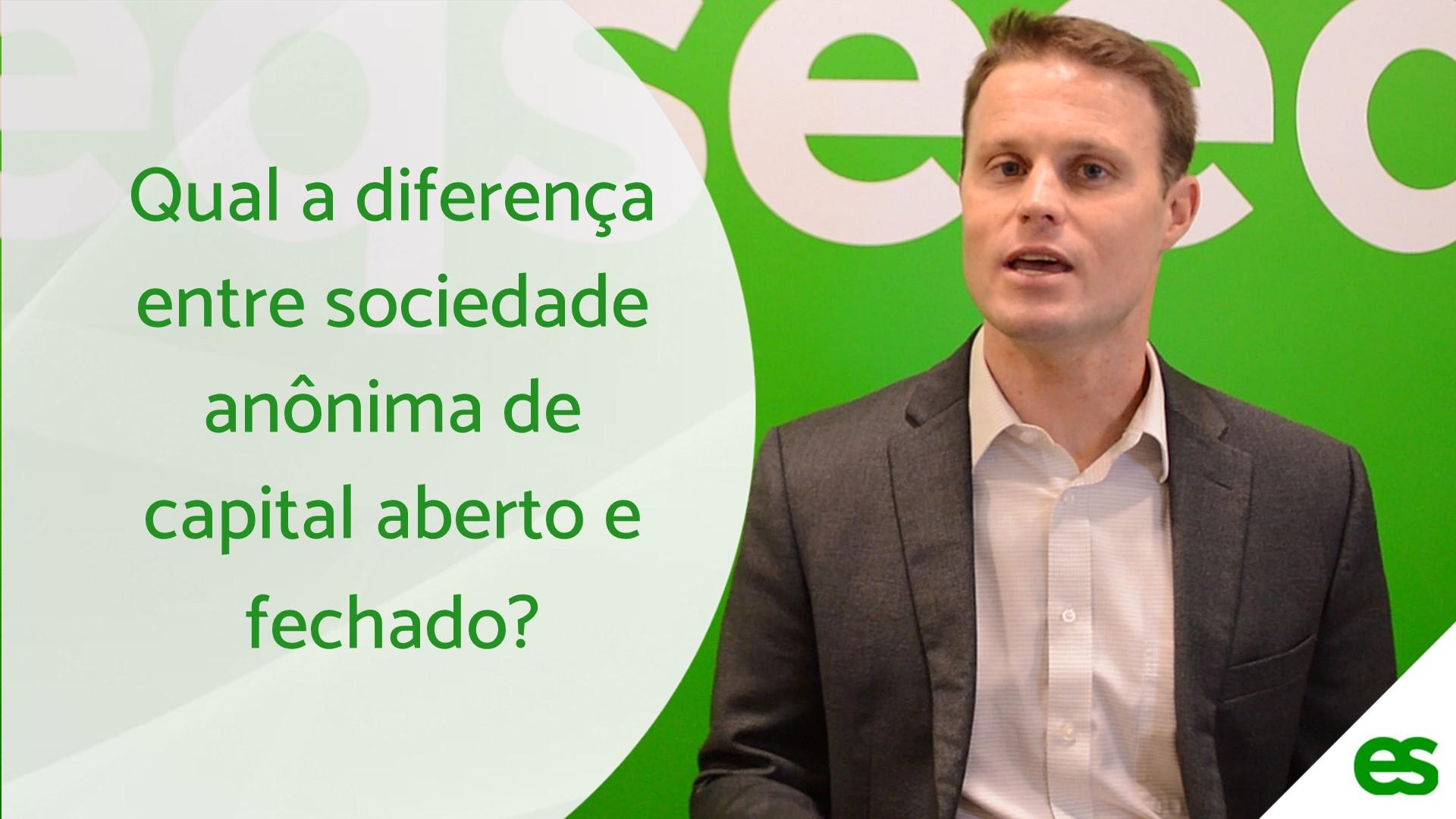 Qual a diferença entre sociedade anônima de capital aberto e fechado?    EqSeed   Investimento em Startups