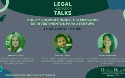 Equity Crowdfunding e o mercado de investimentos para startups | Opice Blum Advogados convida Eduardo Castro