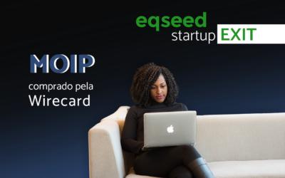 Startup Exit: Moip comprada pela Wirecard
