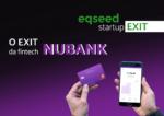Startup Exit: Tencent compra ações dos investidores da Nubank